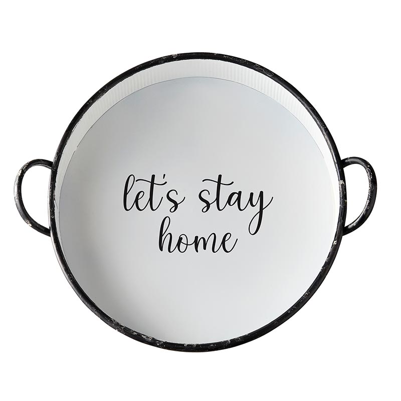 AMR539 - Set of 2 - Metal Round Tray - Lets Stay Home by CBGifts